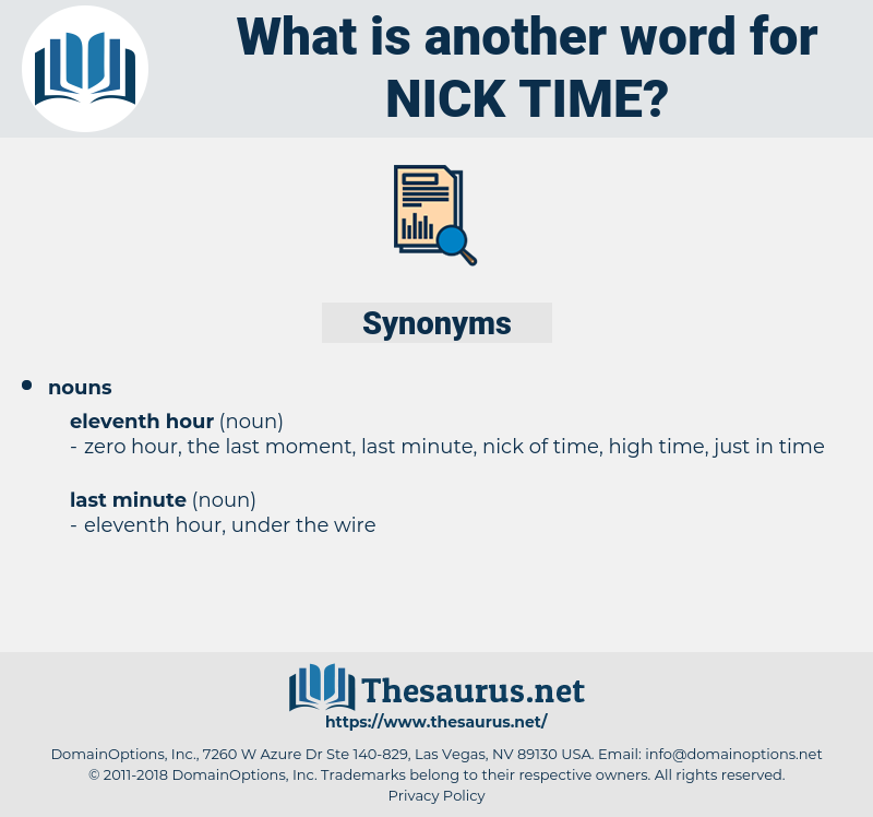nick time, synonym nick time, another word for nick time, words like nick time, thesaurus nick time