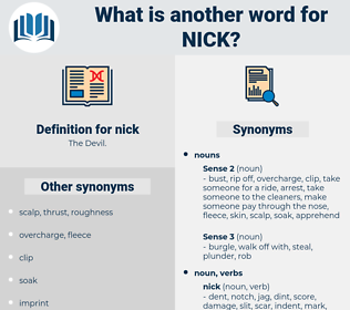 nick, synonym nick, another word for nick, words like nick, thesaurus nick
