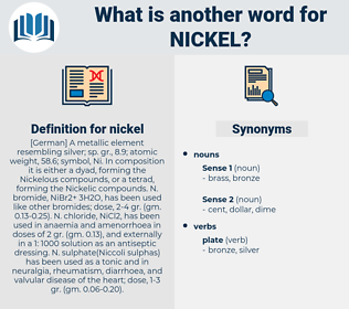 nickel, synonym nickel, another word for nickel, words like nickel, thesaurus nickel