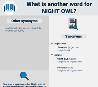 night owl, synonym night owl, another word for night owl, words like night owl, thesaurus night owl