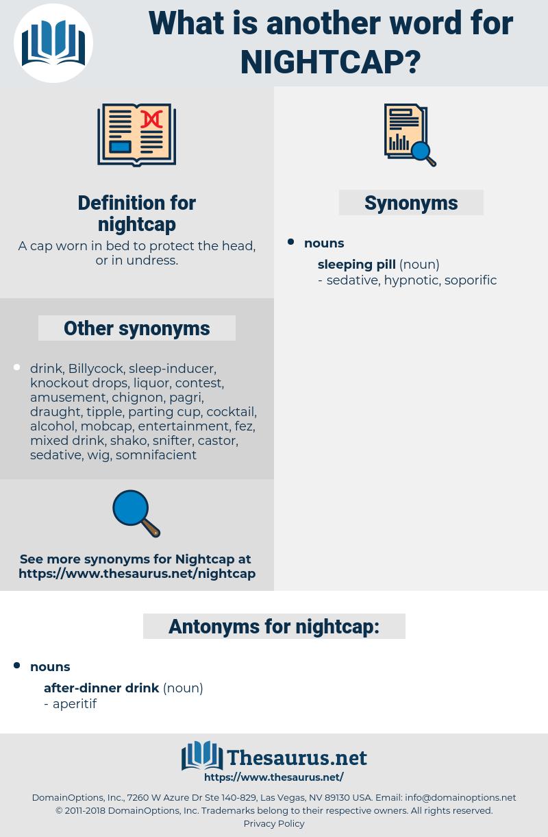nightcap, synonym nightcap, another word for nightcap, words like nightcap, thesaurus nightcap
