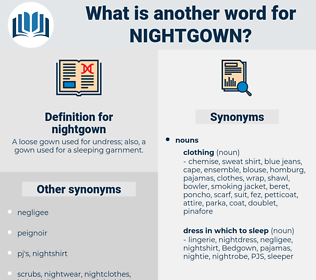 nightgown, synonym nightgown, another word for nightgown, words like nightgown, thesaurus nightgown