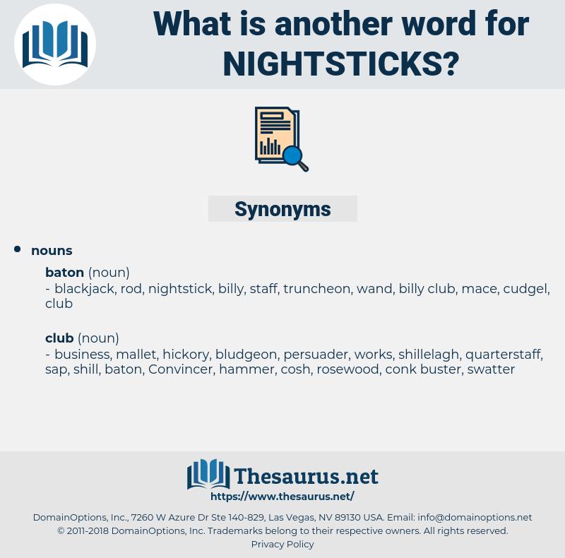 nightsticks, synonym nightsticks, another word for nightsticks, words like nightsticks, thesaurus nightsticks
