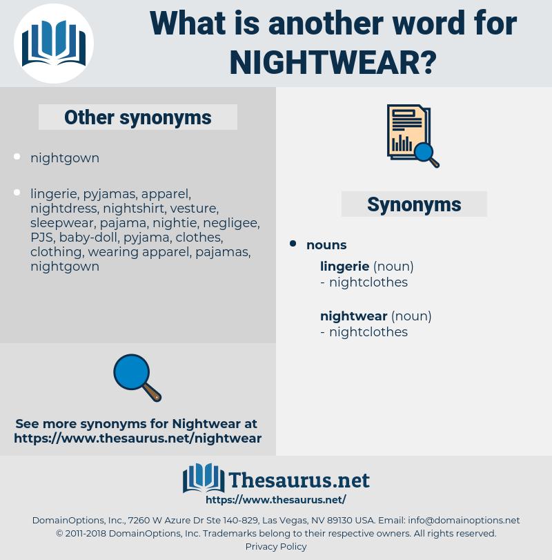 Synonyms for NIGHTWEAR - Thesaurus.net 0ac9ead78