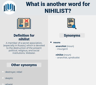 nihilist, synonym nihilist, another word for nihilist, words like nihilist, thesaurus nihilist