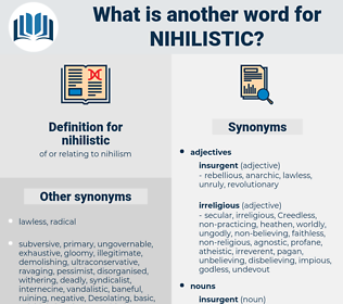 nihilistic, synonym nihilistic, another word for nihilistic, words like nihilistic, thesaurus nihilistic