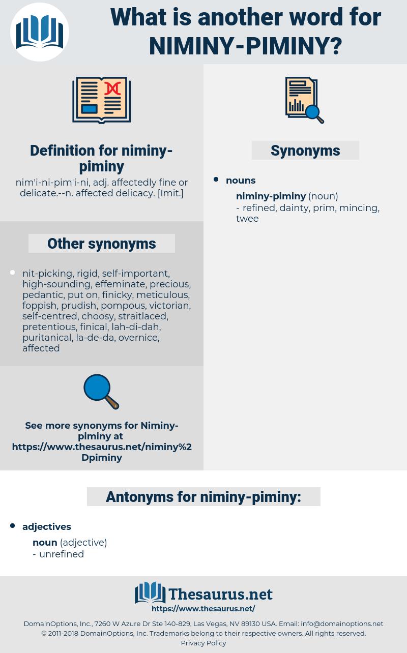 niminy-piminy, synonym niminy-piminy, another word for niminy-piminy, words like niminy-piminy, thesaurus niminy-piminy