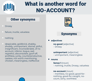 no account, synonym no account, another word for no account, words like no account, thesaurus no account