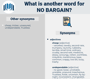 no bargain, synonym no bargain, another word for no bargain, words like no bargain, thesaurus no bargain
