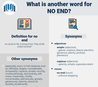 no end, synonym no end, another word for no end, words like no end, thesaurus no end