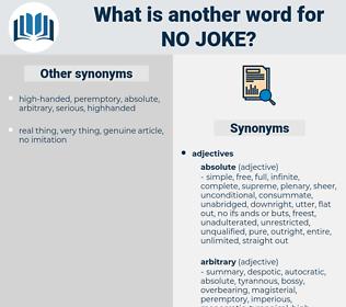 no joke, synonym no joke, another word for no joke, words like no joke, thesaurus no joke