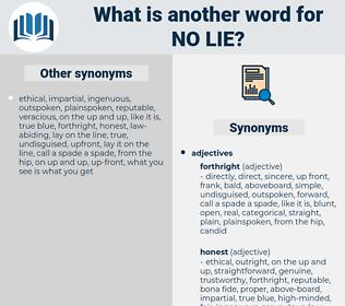 no lie, synonym no lie, another word for no lie, words like no lie, thesaurus no lie