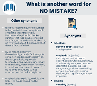 no mistake, synonym no mistake, another word for no mistake, words like no mistake, thesaurus no mistake