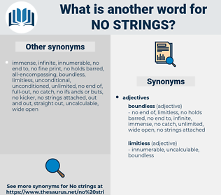 no strings, synonym no strings, another word for no strings, words like no strings, thesaurus no strings
