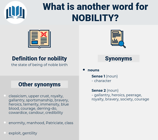 nobility, synonym nobility, another word for nobility, words like nobility, thesaurus nobility