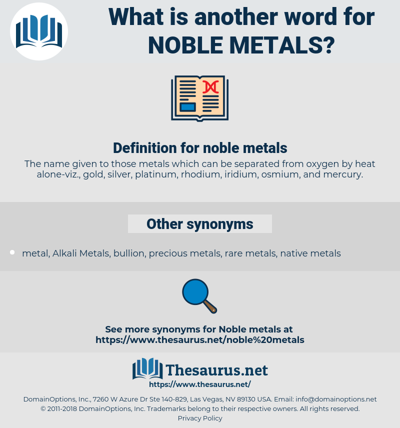 noble metals, synonym noble metals, another word for noble metals, words like noble metals, thesaurus noble metals