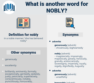 nobly, synonym nobly, another word for nobly, words like nobly, thesaurus nobly