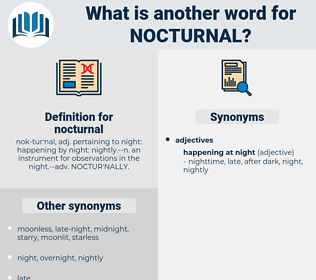 nocturnal, synonym nocturnal, another word for nocturnal, words like nocturnal, thesaurus nocturnal