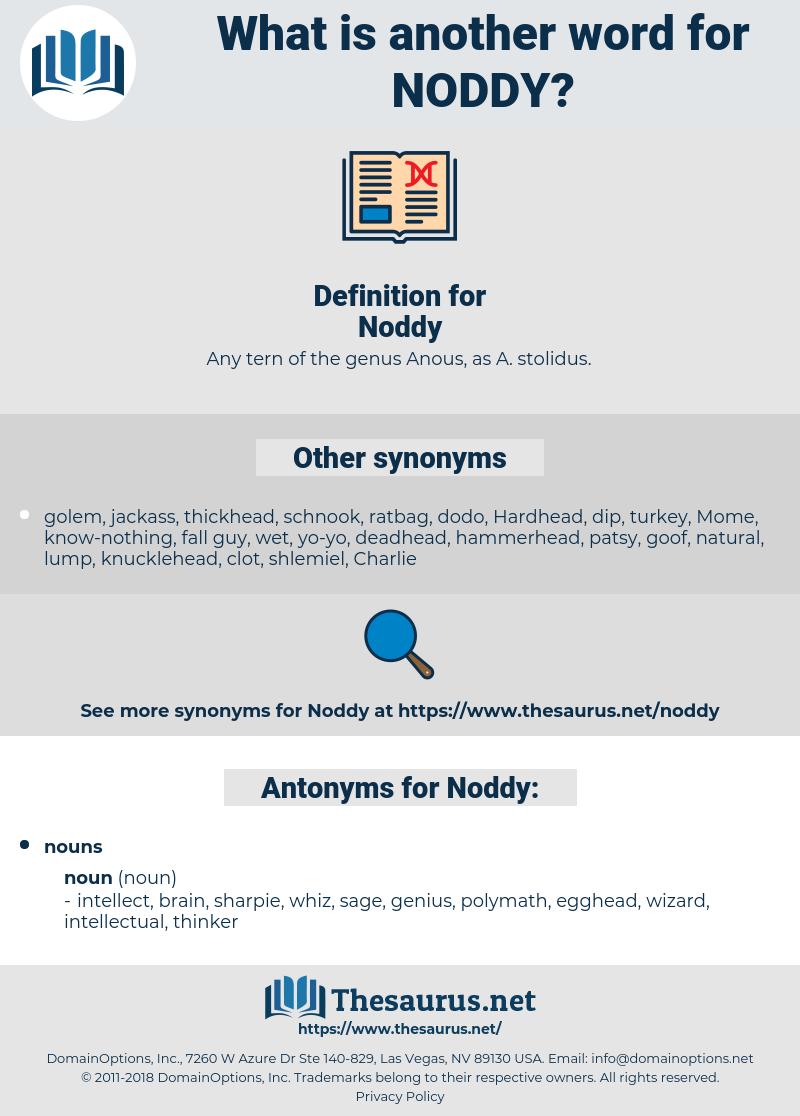 Noddy, synonym Noddy, another word for Noddy, words like Noddy, thesaurus Noddy
