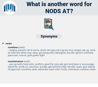 nods at, synonym nods at, another word for nods at, words like nods at, thesaurus nods at