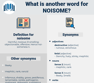noisome, synonym noisome, another word for noisome, words like noisome, thesaurus noisome
