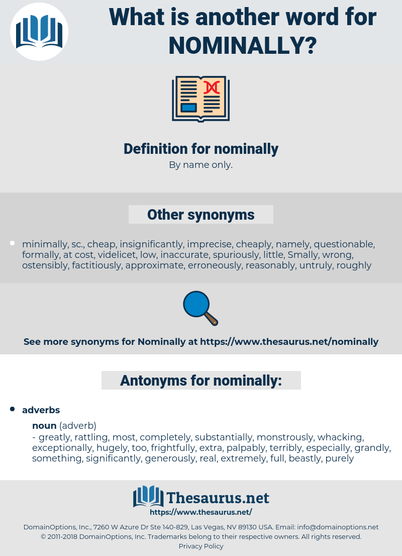 nominally, synonym nominally, another word for nominally, words like nominally, thesaurus nominally
