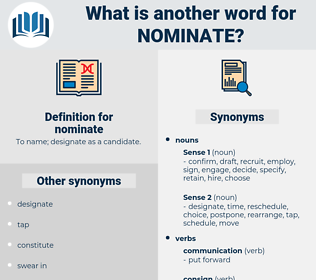 nominate, synonym nominate, another word for nominate, words like nominate, thesaurus nominate