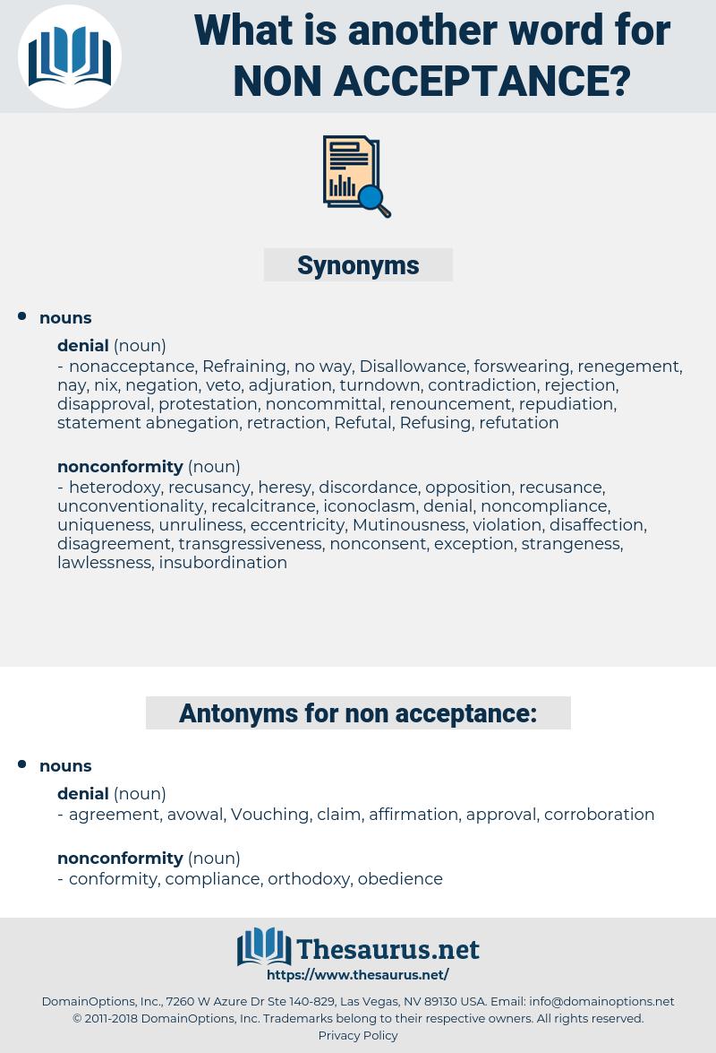 non-acceptance, synonym non-acceptance, another word for non-acceptance, words like non-acceptance, thesaurus non-acceptance