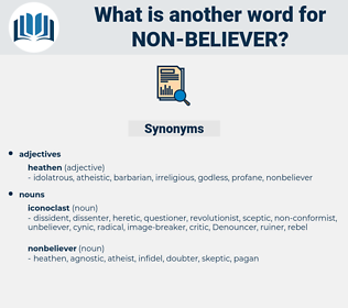 non-believer, synonym non-believer, another word for non-believer, words like non-believer, thesaurus non-believer