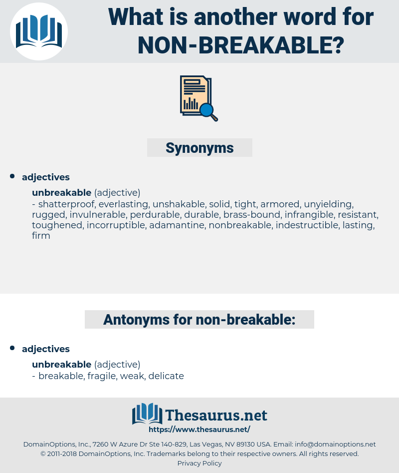 non-breakable, synonym non-breakable, another word for non-breakable, words like non-breakable, thesaurus non-breakable