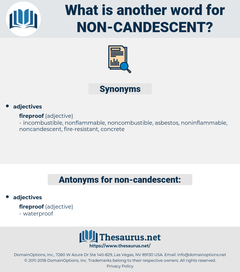 non-candescent, synonym non-candescent, another word for non-candescent, words like non-candescent, thesaurus non-candescent