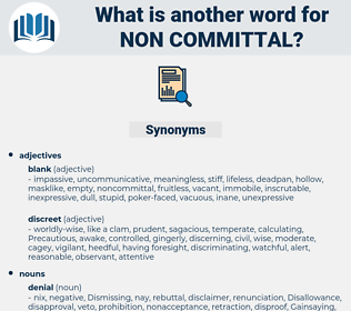 non-committal, synonym non-committal, another word for non-committal, words like non-committal, thesaurus non-committal