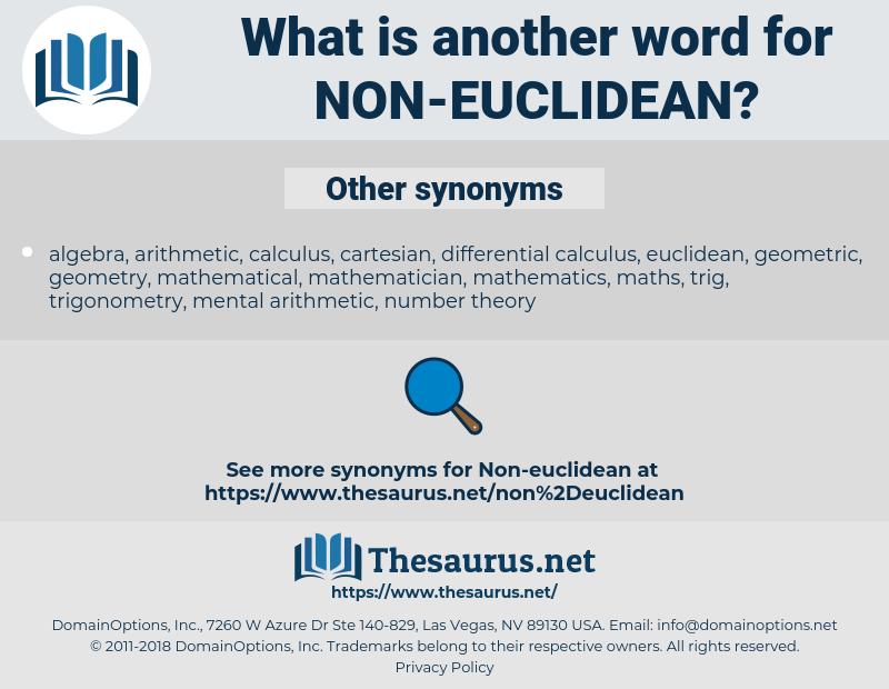 non-euclidean, synonym non-euclidean, another word for non-euclidean, words like non-euclidean, thesaurus non-euclidean