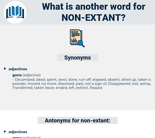 non-extant, synonym non-extant, another word for non-extant, words like non-extant, thesaurus non-extant