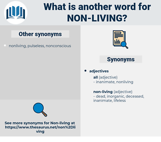 non-living, synonym non-living, another word for non-living, words like non-living, thesaurus non-living