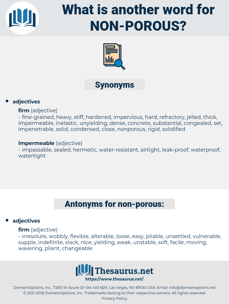 non-porous, synonym non-porous, another word for non-porous, words like non-porous, thesaurus non-porous