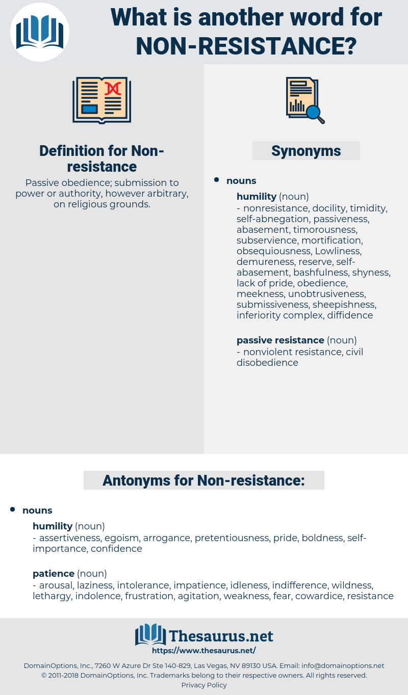 Non-resistance, synonym Non-resistance, another word for Non-resistance, words like Non-resistance, thesaurus Non-resistance
