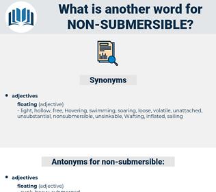 non-submersible, synonym non-submersible, another word for non-submersible, words like non-submersible, thesaurus non-submersible