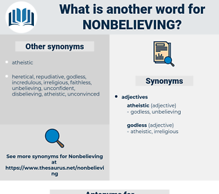 nonbelieving, synonym nonbelieving, another word for nonbelieving, words like nonbelieving, thesaurus nonbelieving
