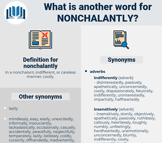 nonchalantly, synonym nonchalantly, another word for nonchalantly, words like nonchalantly, thesaurus nonchalantly