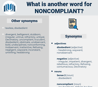 noncompliant, synonym noncompliant, another word for noncompliant, words like noncompliant, thesaurus noncompliant