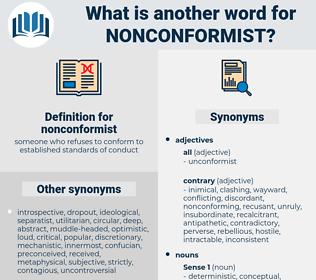 nonconformist, synonym nonconformist, another word for nonconformist, words like nonconformist, thesaurus nonconformist