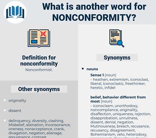 nonconformity, synonym nonconformity, another word for nonconformity, words like nonconformity, thesaurus nonconformity