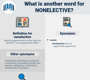nonelective, synonym nonelective, another word for nonelective, words like nonelective, thesaurus nonelective