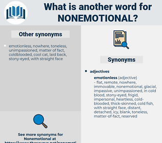 nonemotional, synonym nonemotional, another word for nonemotional, words like nonemotional, thesaurus nonemotional