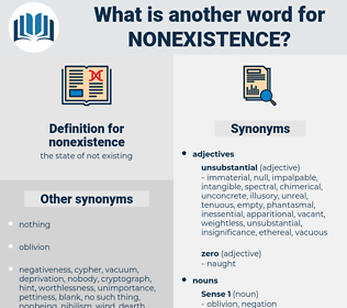 nonexistence, synonym nonexistence, another word for nonexistence, words like nonexistence, thesaurus nonexistence