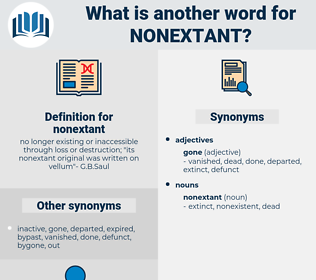 nonextant, synonym nonextant, another word for nonextant, words like nonextant, thesaurus nonextant