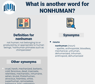 nonhuman, synonym nonhuman, another word for nonhuman, words like nonhuman, thesaurus nonhuman