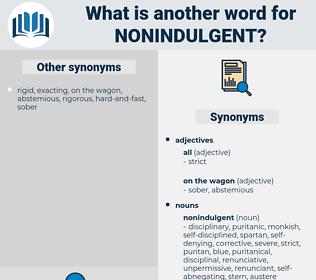 nonindulgent, synonym nonindulgent, another word for nonindulgent, words like nonindulgent, thesaurus nonindulgent
