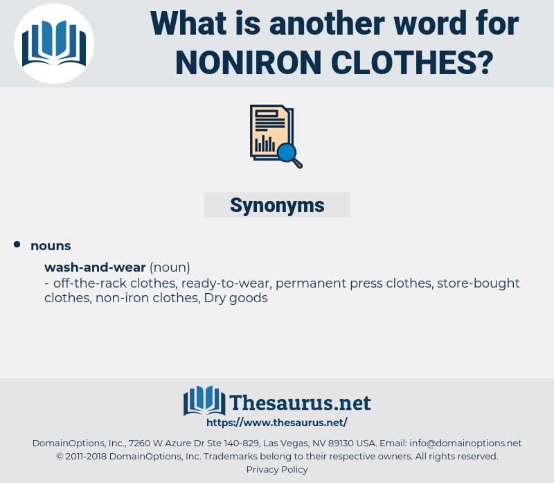 noniron clothes, synonym noniron clothes, another word for noniron clothes, words like noniron clothes, thesaurus noniron clothes